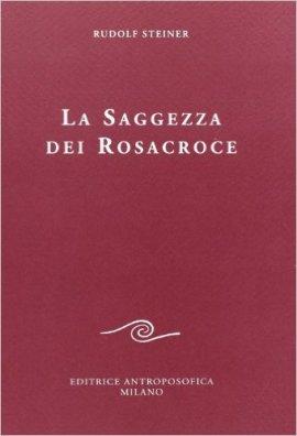 Open STUDIO 2015- 2016     Sui testi di Rudolf Steiner Saggezza-rosacroce_