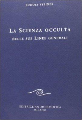 Open STUDIO 2015- 2016     Sui testi di Rudolf Steiner Scienza-occulta_